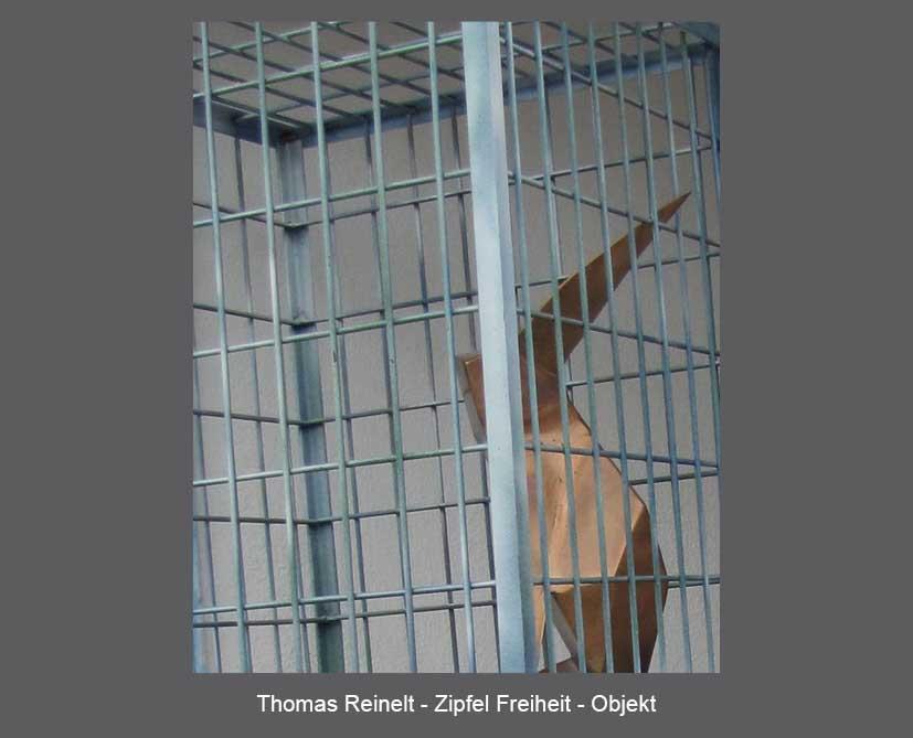 Thomas Reinelt - Zipfel Freiheit - Objekt
